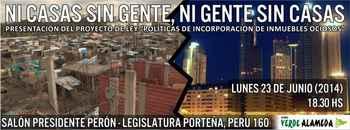 Argentina, Presentación del Proyecto de Ley: ni casas sin gente, ni gente sin casas