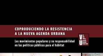 Coproduciendo la Resistencia a la Nueva Agenda Urbana