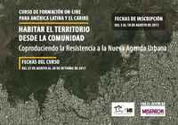Curso de Formación en línea: Habitar el territorio desde la comunidad - Coproduciendo la Resistencia a la Nueva Agenda Urbana