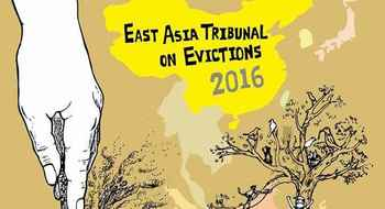 The Upcoming East Asia Regional Tribunal on Evictions Highlights the Marginalised Facts of Evictions in the Habitat III Agenda